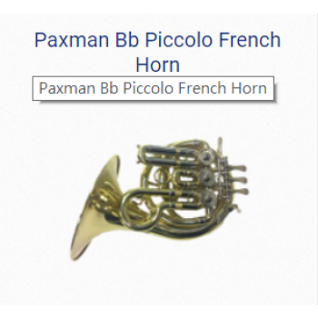 KÈN FRENCH HORNS - PAXMAN BB PICCOLO FRENCH HORN
